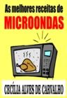 Image for As melhores receitas de microondas