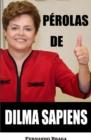 Image for Perolas de Dilma Sapiens
