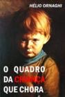 Image for O quadro da crianca que chora