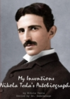 Image for My Inventions Nikola Tesla's Autobiography