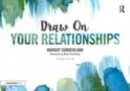 Image for Draw on your relationships