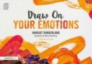 Image for Draw on your emotions