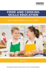 Image for Food and cooking skills education: why teach people how to cook?