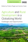 Image for Agriculture and rural development in a globalizing world: challenges and opportunities