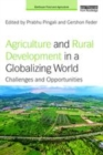 Image for Agriculture and rural development in a globalizing world  : challenges and opportunities