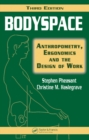 Image for Bodyspace: anthropometry, ergonomics, and the design of work