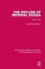 Image for The decline of Imperial Russia  : 1855-1914