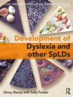 Image for The development of SpLD: living confidently with dyslexia