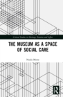 Image for The Museum as a Space of Social Care