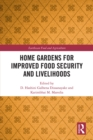 Image for Home Gardens for Improved Food Security and Livelihoods
