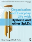 Image for Organisation and everyday life: living confidently with dyslexia/spLD