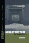 Image for Urban infrastructure in transition  : networks, buildings and plans