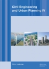 Image for Civil engineering and urban planning IV: proceedings of the 4th International Conference on Civil Engineering and Urban Planning, Beijing, China, 25-27 July 2015