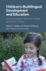 Image for Children's Multilingual Development and Education: Fostering Linguistic Resources in Home and School Contexts