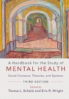Image for A handbook for the study of mental health  : social contexts, theories, and systems
