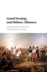Image for Grand strategy and military alliances