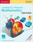 Image for Cambridge primary mathematics1,: Skills builders : Cambridge Primary Mathematics Skills Builders 1
