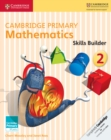 Image for Cambridge primary mathematics1,: Skills builders : Cambridge Primary Mathematics Skills Builder 2