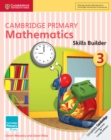 Image for Cambridge Primary Maths : Cambridge Primary Mathematics Skills Builder 3