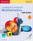 Image for Cambridge Primary Maths : Cambridge Primary Mathematics Skills Builder 6