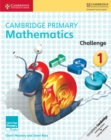 Image for Cambridge primary mathematics1,: Challenge : Cambridge Primary Mathematics Challenge 1