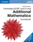 Image for Cambridge IGCSE and O Level additional mathematics: Coursebook
