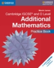 Image for Cambridge IGCSE and O Level additional mathematics: Practice book