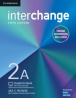 Image for InterchangeLevel 2A,: Student's book : Interchange Level 2A Student's Book with Online Self-Study and Online Workbook