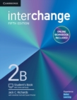 Image for InterchangeLevel 2B,: Student's book : Interchange Level 2B Student's Book with Online Self-Study and Online Workbook