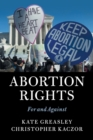 Image for Abortion rights  : for and against