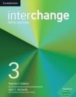 Image for InterchangeLevel 3,: Teacher's edition : Interchange Level 3 Teacher's Edition with Complete Assessment Program