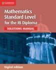 Image for Mathematics for the IB Diploma Standard Level Solutions Manual Digital edition