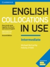 Image for English collocations in use  : how words work together for fluent and natural English: Intermediate book with answers