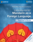 Image for Cambridge IGCSE (R) Mandarin as a Foreign Language Teacher's Book