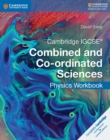 Image for Cambridge IGCSE combined and co-ordinated sciences physics: Workbook
