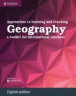 Image for Approaches to Learning and Teaching Geography: A Toolkit for International Teachers