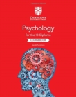 Image for Psychology for the IB Diploma: Coursebook : Psychology for the IB Diploma Coursebook