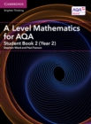Image for A Level mathematics for AQAStudent book 2 (Year 2)