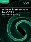 Image for A level mathematics for OCRStudent book 2