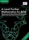 Image for A level further mathematics for AQA: Mechanics student book (AS/A level) with Cambridge Elevate edition (2 years)