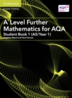 Image for A level further mathematics for AQAStudent book 1 (AS/Year 1)