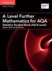 Image for A level further mathematics for AQA: Statistics : A Level Further Mathematics for AQA Statistics Student Book (AS/A Level)