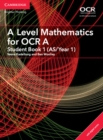 Image for A/AS level mathematics for OCR A: Student book 1 (AS/Year 1)