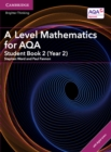 Image for A Level mathematics for AQAStudent book 2 (AS/Year 2)