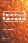 Image for Approaches to learning and teaching business & economics  : a toolkit for international teachers