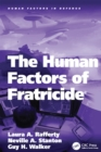 Image for The human factors of fratricide