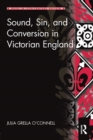 Image for Sound, Sin, and Conversion in Victorian England