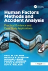 Image for Human factors methods and accident analysis: practical guidance and case study applications