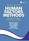 Image for Human factors methods: a practical guide for engineering and design