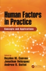 Image for Human factors in practice: concepts and applications